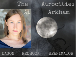 Nichola Woolley in the Atrocities at Arkham